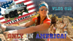 Vlog 012 - Only in America