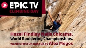 Hazel Findlay Nails Chicama, World Bouldering Championships, World's First Onsight 9a by Alex Megos