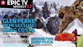 EpicTV Weekly 17: Taylor Steele's New Surf Flick Kicks Off, Skiing 8156m Manaslu w/o Oxygen, Trango Air Wall Safe and Sound
