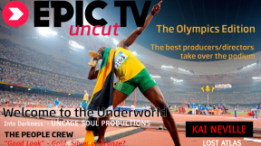 EpicTV Uncut 7: The Olympics Edition