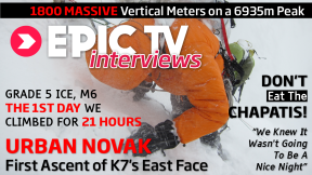 EpicTV Interviews: Urban Novak on the First Ascent of K7's East Face