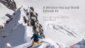 Rare Descent of Chamonix's Pain du Sucre | Window Into Our World, Ep. 4