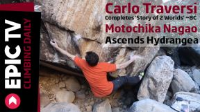 Carlo Traversi Completes 'Story of 2 Worlds' 8C and Motochika Nagao Ascends Hydrangea