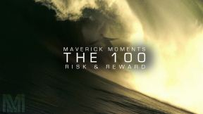 Risks And Rewards of Big Wave Surfing | Maverick Moments Presents The 100, Ep. 1