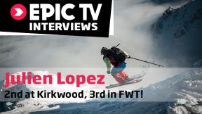Freeride World Tour Kirkwood - Julien Lopez Talks Nailing 2nd, Charging Into 3rd Overall
