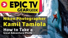 Nikon Photographer Kamil Tamiola Tells How to Take a Great Adventure Photo