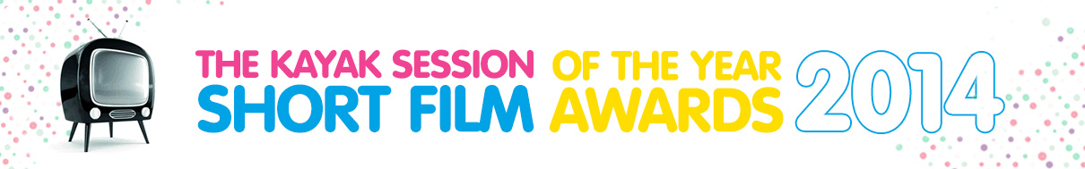 Kayak Session Short Film of the Year Awards 2014