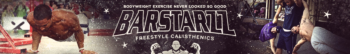 Barstarzz Freestyle Calisthenics