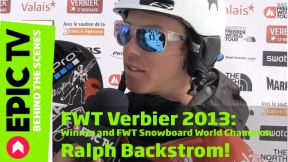 FWT Verbier 2013: Winner and FWT Snowboard World Champion Ralph Backstrom!