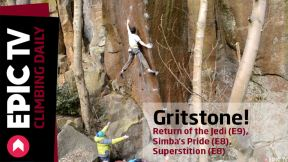 Gritstone! Return of the Jedi (E9), Simba's Pride (E8), Superstition (E8)