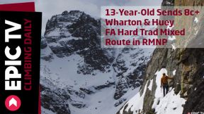 13-Year-Old Sends 8c+, Wharton & Huey FA Hard Trad Mixed Route in RMNP