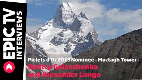 Piolets d'Or 2013 Winner - Muztagh Tower - Dmitry Golovchenko and Alexander Lange