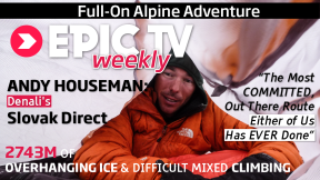 EpicTV Interviews: Alpinist Andy Houseman On Denali's Slovak Direct