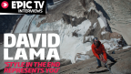 EpicTV Interviews: David Lama