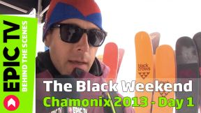 The Black Weekend Chamonix 2013, Day 1