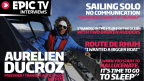 EpicTV Interviews: Aurélien Ducroz, Freeskier/Transatlantic Sailor
