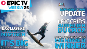 EpicTV Weekly 25: Skiing with Aurelien Ducroz, KSP World Tour, WWL and Climbing Muztagh