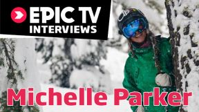 Freeskier Michelle Parker Interview
