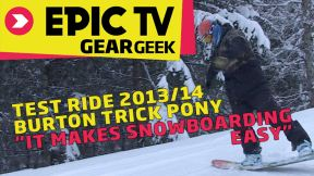 Test Ride 2013/14 Burton Trick Pony Snowboard