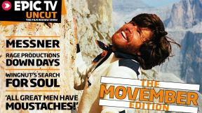 EpicTV Uncut 19: The Movember Edition