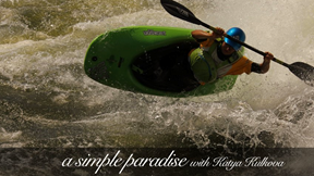 SIMPLE paradise - (Kayak Session Short Film of the Year Awards 2014, Entry# 9)
