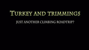 A New Climbing Series | Turkey and Trimmings, Teaser