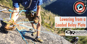 Lowering from a Loaded Belay Plate