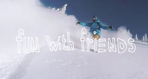 Fun With Friends | The Best Snow Of The Season Is Always Better With Your Mates
