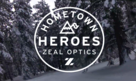 ZEAL Optics - Hometown Heroes, featuring Banks Gilberti