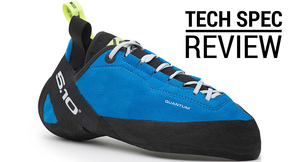 Five Ten Quantum Climbing Shoe | Tech Spec Review