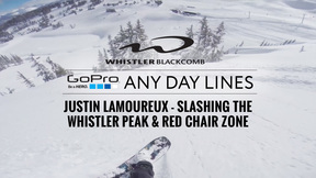 Whistler Blackcomb - GoPro Any Day Lines: Justin Lamoureux Rides Whistler Peak and Red Chair Zone