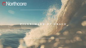 Northcore - Pilgrimage Of Grace- A Northcore Film