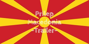 Macedonia: Prilep  - Trailer
