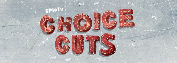 EpicTV Choice Cuts