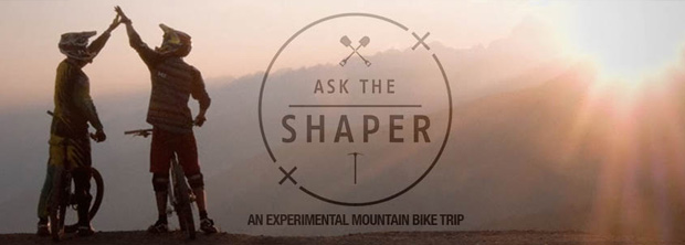 Ask The Shaper