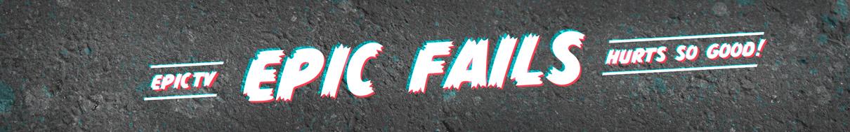 Epic Fails | EpicTV